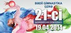 Azerbaijan championship - As a test event for the Rhythmic Gymnastics European Championships